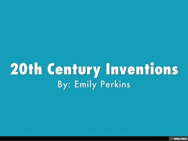 The best invention of the 20th century essay