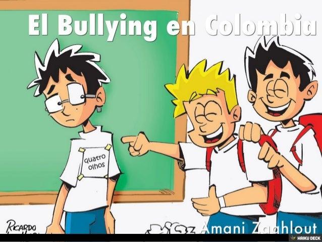 El Bullying en Colombia