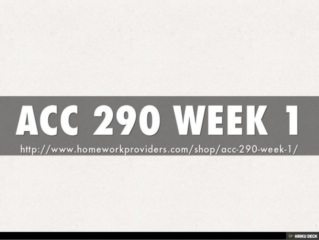 acc 290 week 5 Acc 290 week 3 problem 5-5a (solution) click the assignment files tab to submit your assignment.