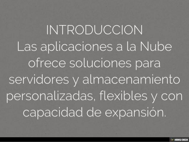 APLICACIONES A LA NUBE Slide 2