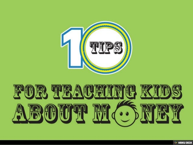 10 Tips for Teaching Kids About Money