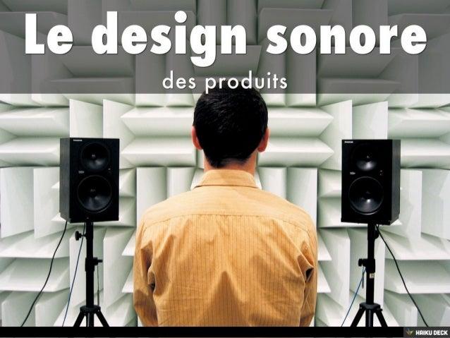 Le design sonore <br>des produits<br>