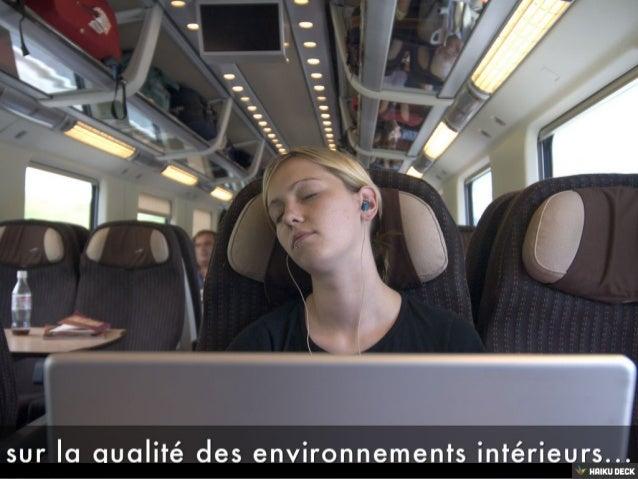 sur la qualité des environnements intérieurs...<br>