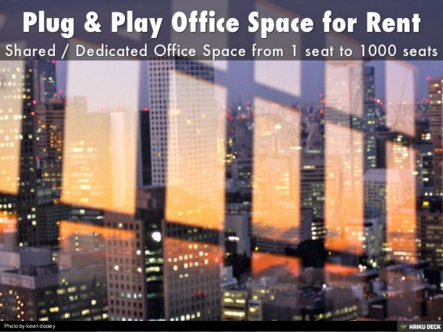 Plug play office space for rent - Shared office space for rent ...