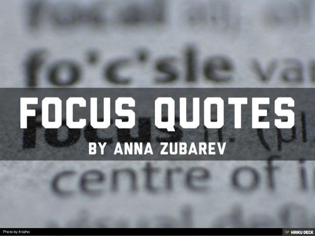 Focus Quotes | Focus Quotes