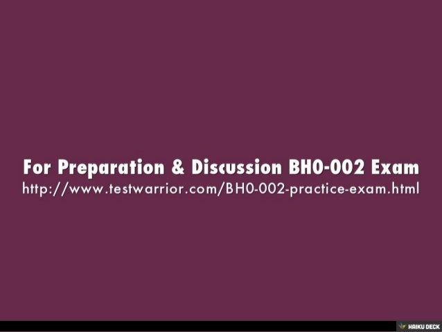 BH0-002 Exam: Minimize Your Chances of Failure