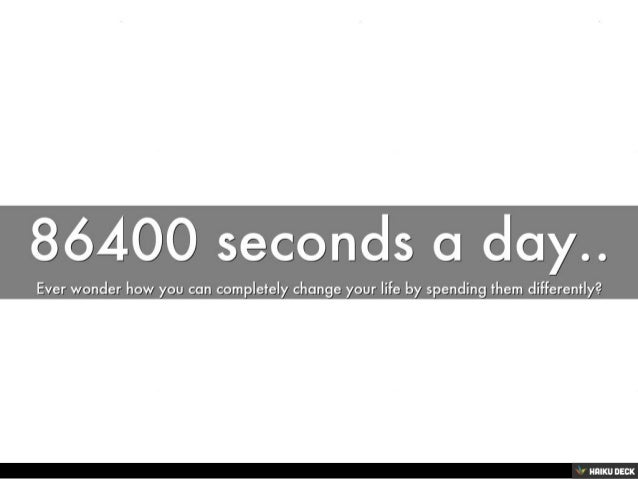 86400 Seconds A Day