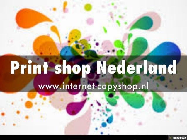 Print shop Nederland <br>www.internet-copyshop.nl<br>