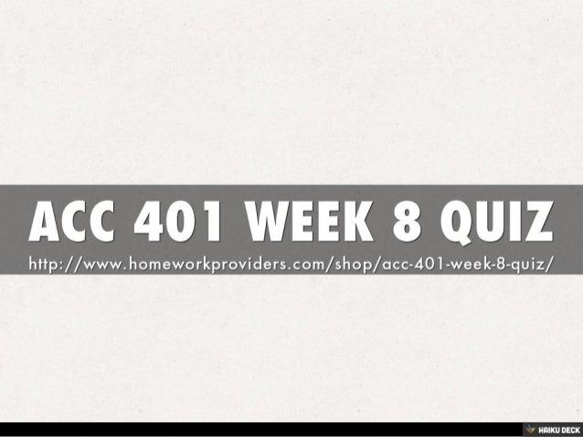 ACC 401 WEEK 5