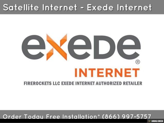 Satellite Internet - Exede Internet <br>Order Today Free Installation* (866) 997-5757<br>
