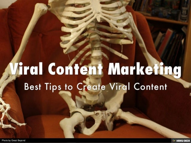 Viral Content Marketing <br>Best Tips to Create Viral Content<br>
