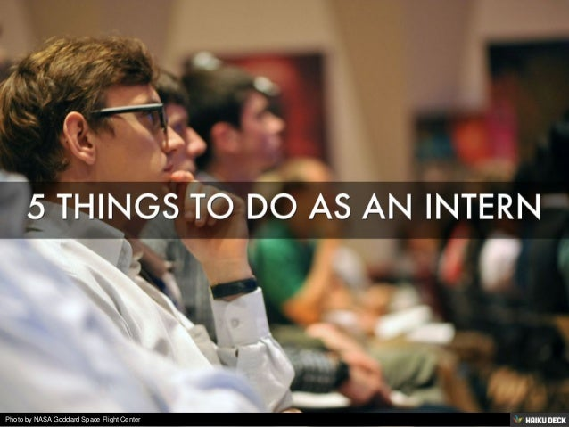 5 THINGS TO DO AS AN INTERN<br>