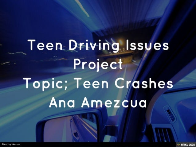 project teen crashes Very few studies use crashes as an evaluation criterion: most use intermediate   who are not yet in their teens as their target group, and focus on the pedestrian   education, project in which a large number of educational programmes will.