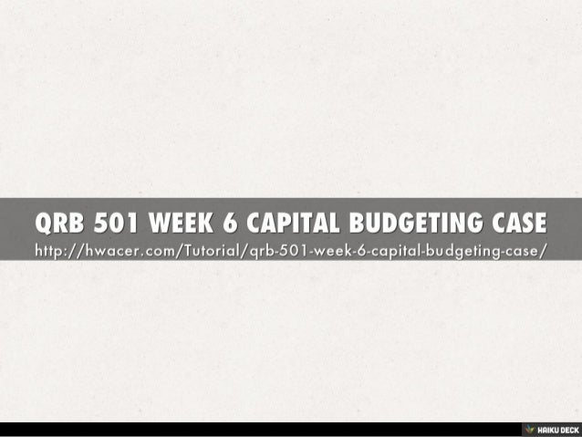 Capital Budgeting Harvard Case Solution & Analysis