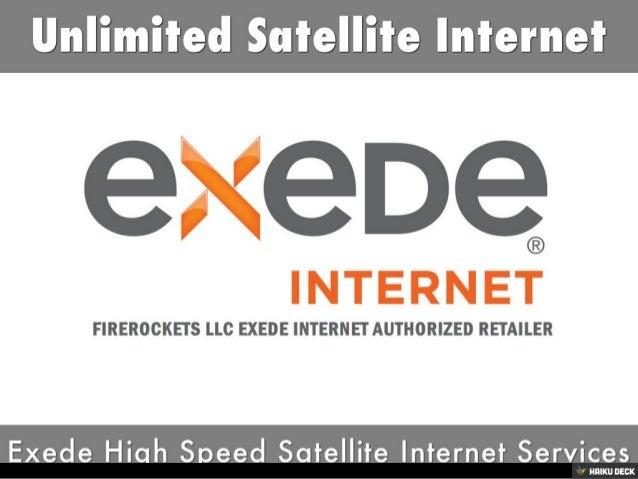 Unlimited Satellite Internet <br>Exede High Speed Satellite Internet Services<br>