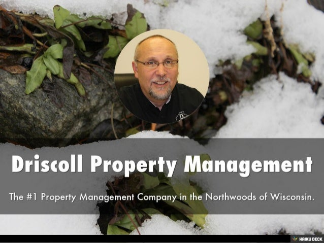 Driscoll Property Management <br>The #1 Property Management Company in the Northwoods of Wisconsin.<br>