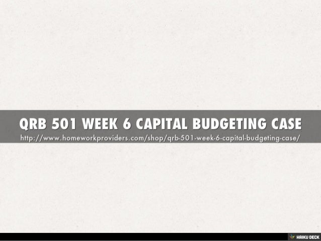 solved case study on capital budgeting