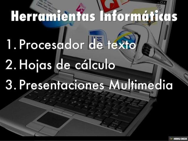 Herramientas Informáticas Slide 2