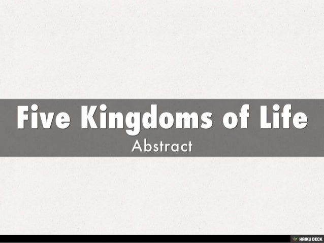 Five Kingdoms Of Life Inspired Create Your Own Haiku Deck Presentation On Slideshare