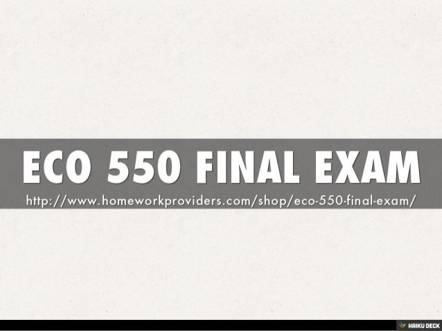 eco 550 check your understanding week Eco 550 week 9 assignment 3  check with your professor for any additional instructions include a cover page containing the title of the assignment, the student .