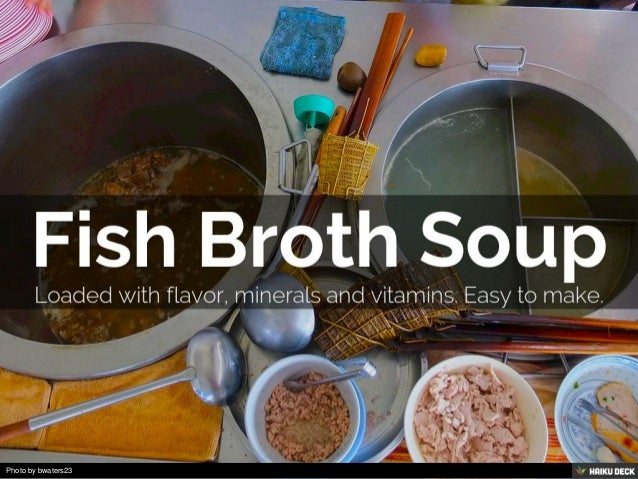 10 Traditional Fish Broth Soups from around the World Slide 2