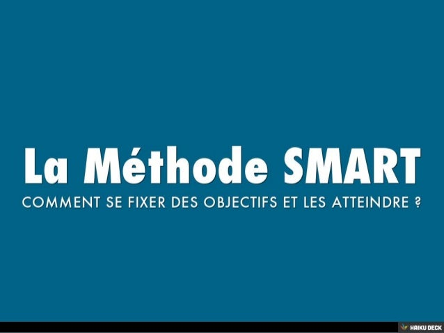 la m233thode smart comment se fixer des objectifs et les