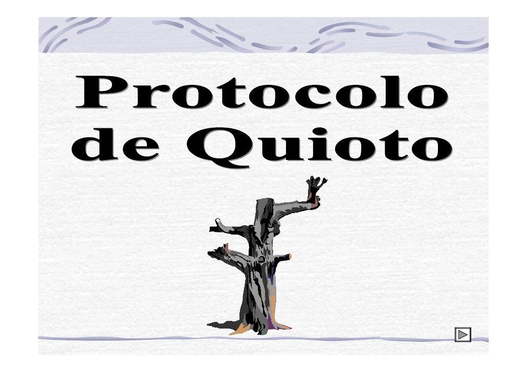 O Protocolo de Quito se   constitui de um tratado      internacional com compromissos mais rígidos para a redução da emiss...