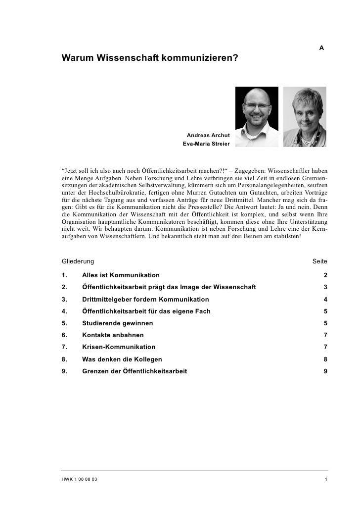 A Warum Wissenschaft kommunizieren?                                                  Andreas Archut                       ...
