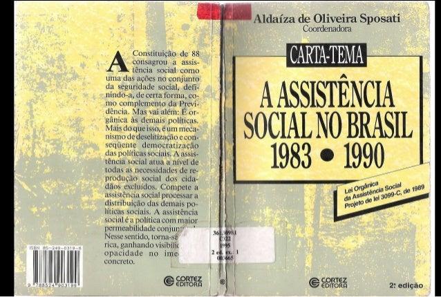 A assistência social no Brasil 1983-1990 - Aldaíza Sposati