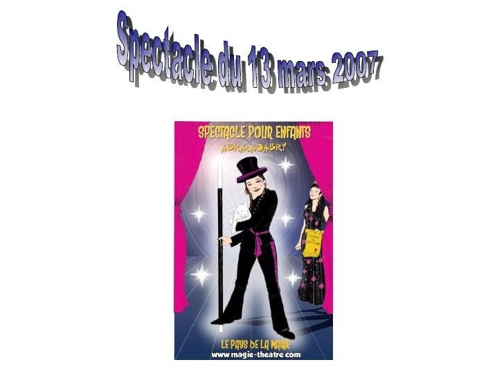 Spectacle du 13 mars 2007