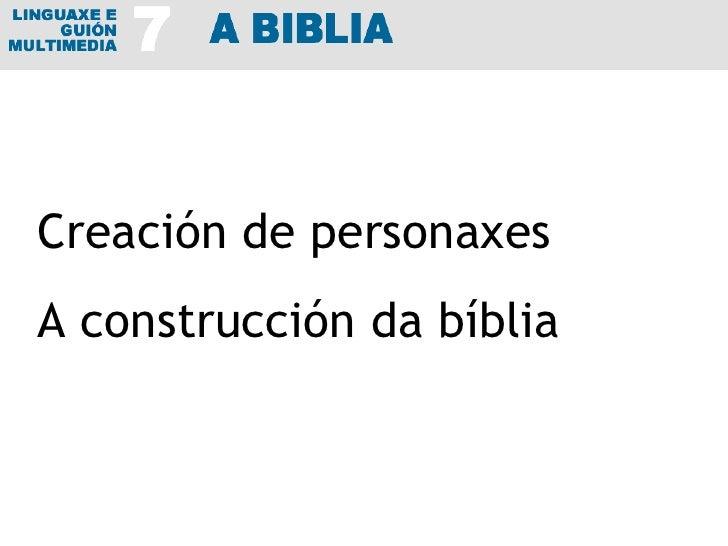 Creación de personaxes A construcción da bíblia