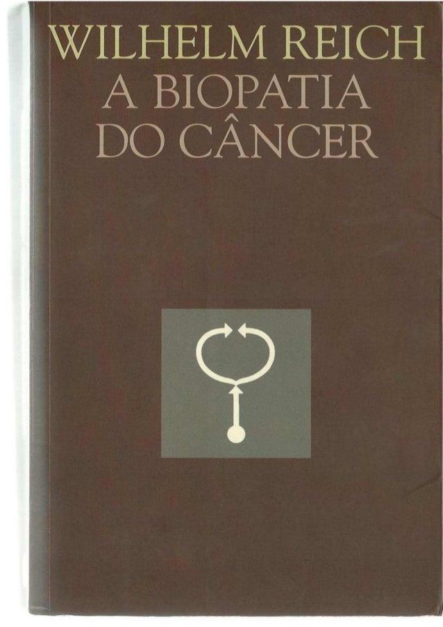A biopatia-do-cancer-wilhelm-reich-p
