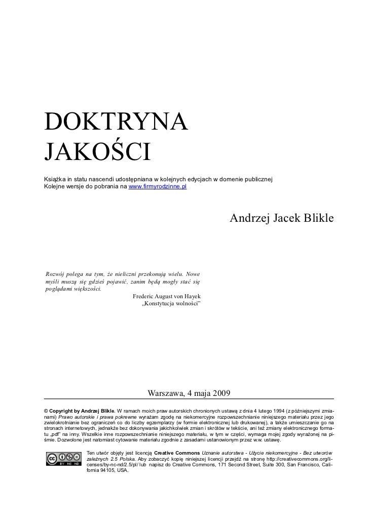 DOKTRYNAJAKOŚCIKsiążka in statu nascendi udostępniana w kolejnych edycjach w domenie publicznejKolejne wersje do pobrania ...