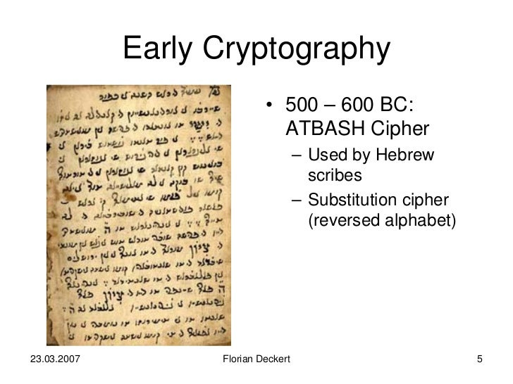 history and uses of criptography The earliest known use of cryptography is found in non-standard hieroglyphs carved into monuments from egypt's old kingdom (ca 4500 years ago) these are not thought to be serious attempts at secret communications, however, but rather to have been attempts at mystery, intrigue, or even amusement for.