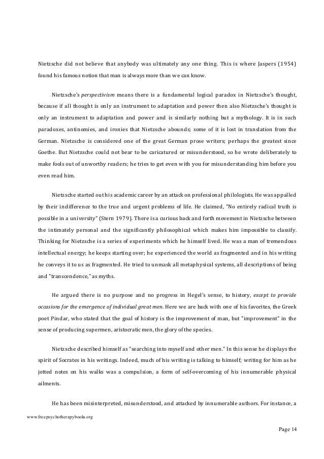 typicaladhomineminterpretationofNietzscheisgivenbyWindelband(1958),inoneofthemostpopular historiesofphil...