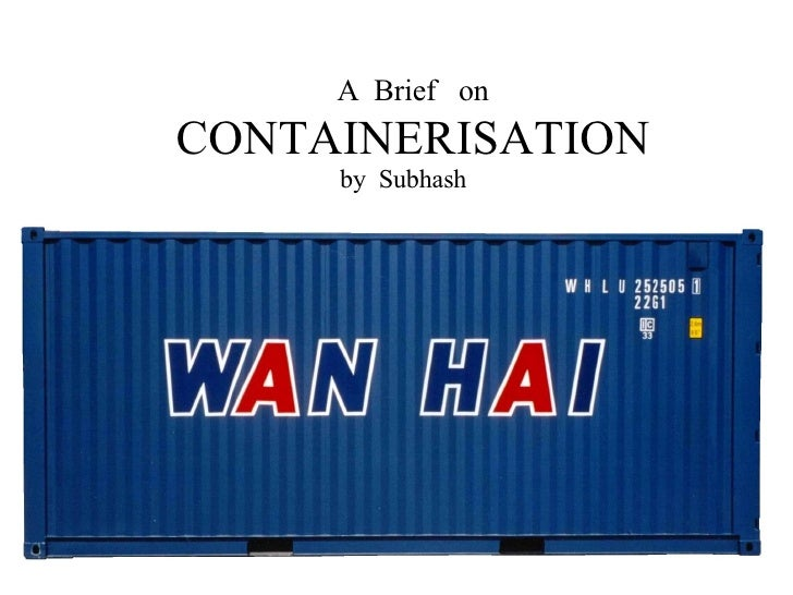A  Brief  on  CONTAINERISATION by  Subhash