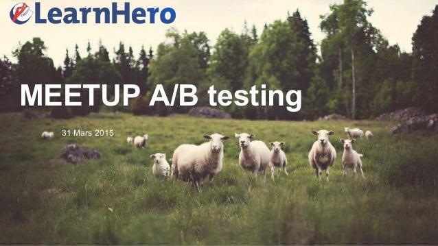 MEETUP A/B testing 31 Mars 2015