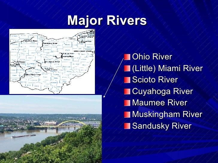 Geographical Features Of Ohio - 3 major rivers