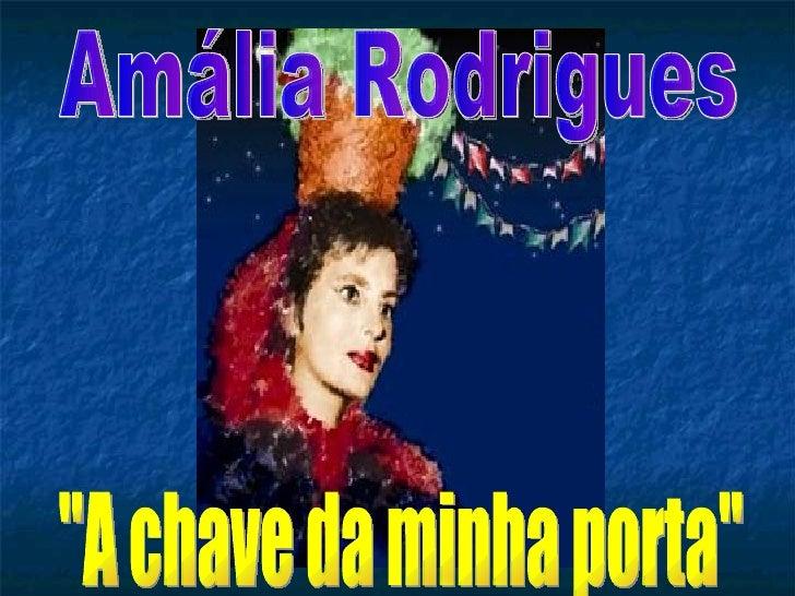 "Amália Rodrigues ""A chave da minha porta"""