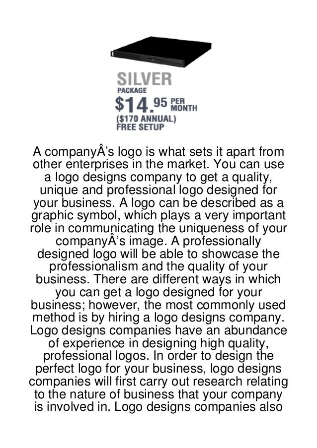 A companyÂ's logo is what sets it apart from other enterprises in the market. You can use    a logo designs company to get...