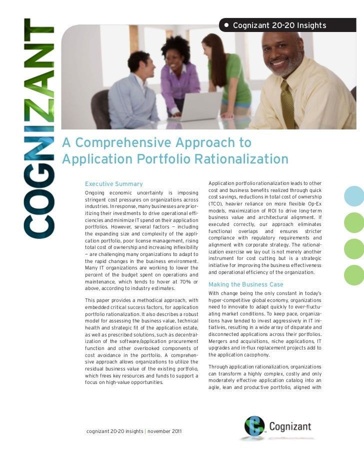 • Cognizant 20-20 InsightsA Comprehensive Approach toApplication Portfolio Rationalization   Executive Summary            ...