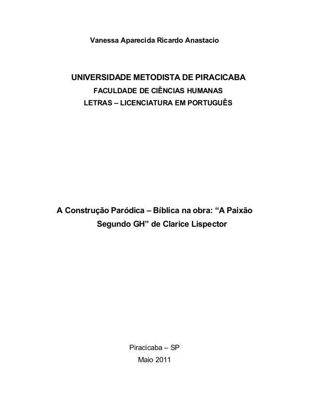 Vanessa Aparecida Ricardo Anastacio   UNIVERSIDADE METODISTA DE PIRACICABA         FACULDADE DE CIÊNCIAS HUMANAS      LETR...