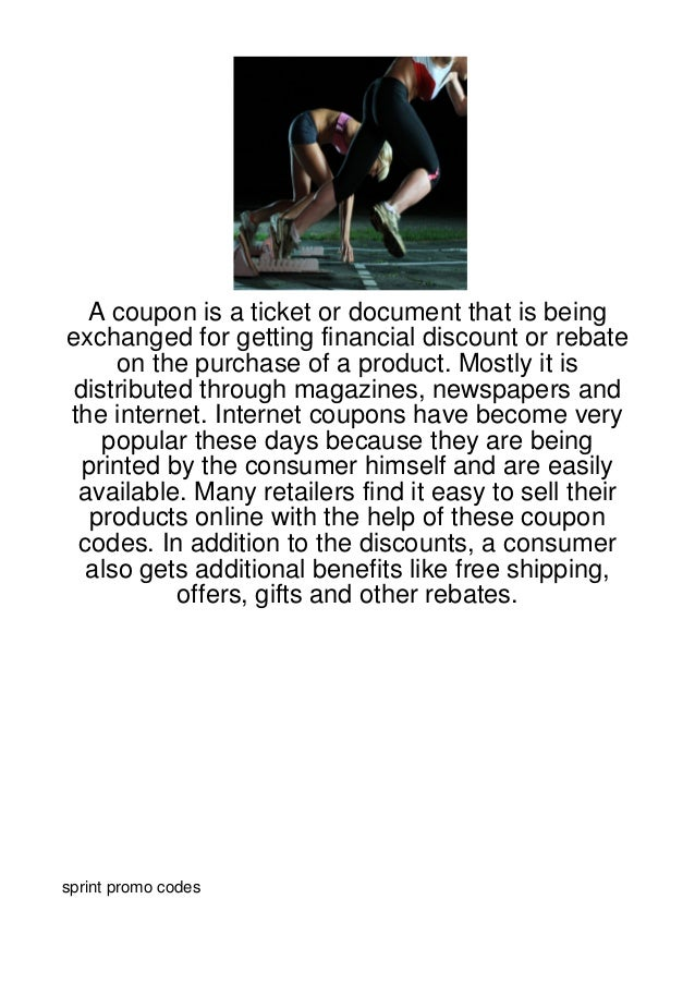 A coupon is a ticket or document that is beingexchanged for getting financial discount or rebate     on the purchase of a ...
