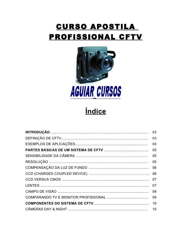 CURSO APOSTILA                     PROFISSIONAL CFTV                                                      ÍndiceINTRODUÇÃO...