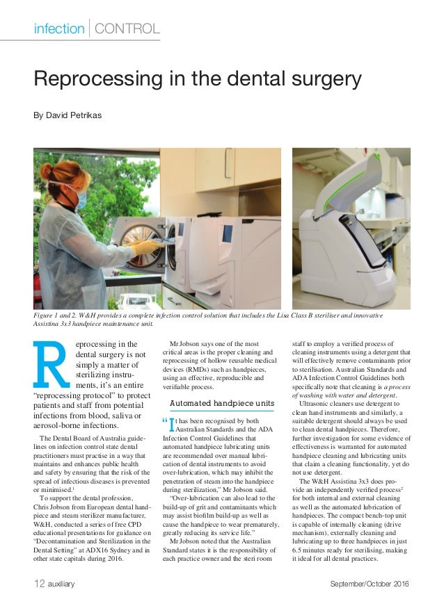 12 auxiliary	 September/October 2016 R eprocessing in the dental surgery is not simply a matter of sterilizing instru- men...