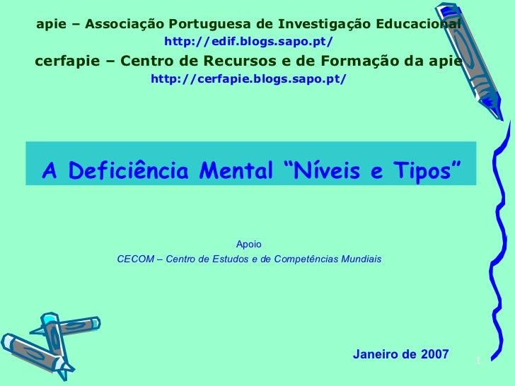 apie – Associação Portuguesa de Investigação Educacional http://edif.blogs.sapo.pt/ cerfapie – Centro de Recursos e de For...