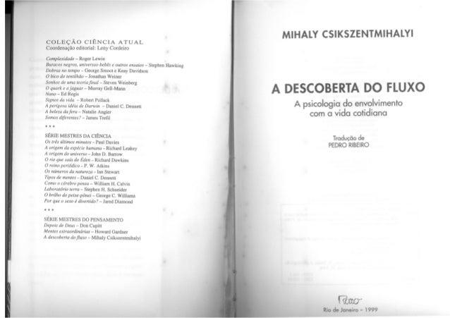 A descoberta do fluxo Mihaly Csikszentmihalyi