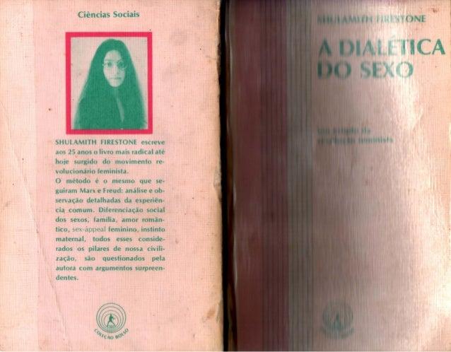 A dialética do sexo - parte I