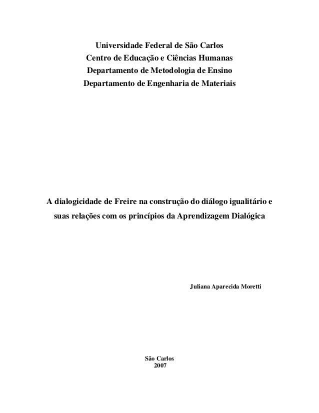 Universidade Federal de São Carlos Centro de Educação e Ciências Humanas Departamento de Metodologia de Ensino Departament...
