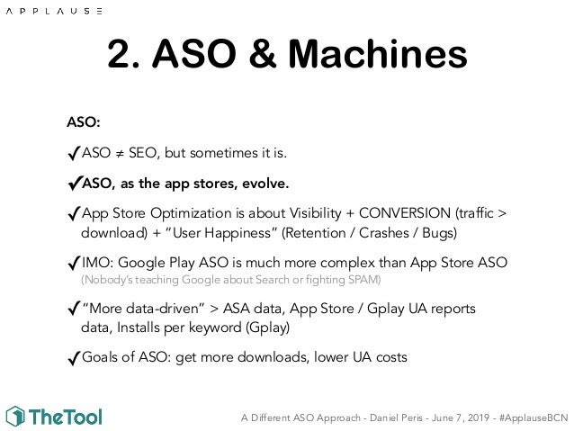 A Different ASO (App Store Optimization) Approach - Applause 2019 Wor…